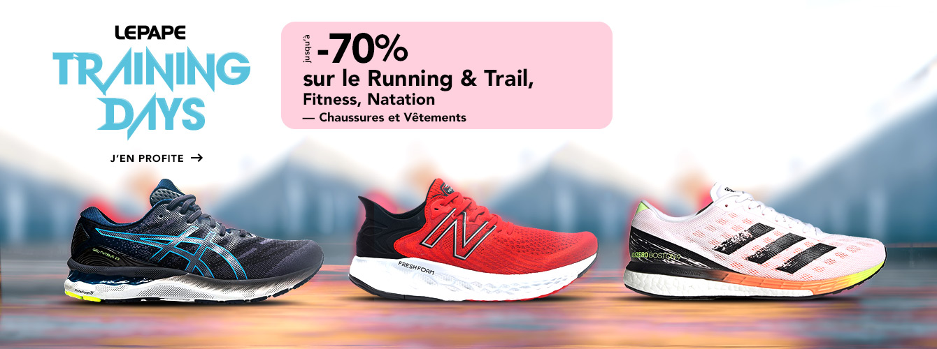 Training Days : promotion Chaussures et Vêtements Running-Trail,  Fitness et Natation